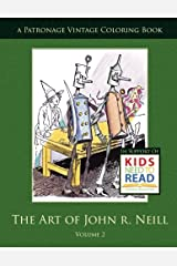 The Art of John R. Neill Patronage Vintage Coloring Book, Volume 2 Paperback