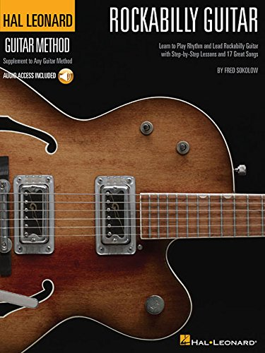 Hal Leonard Rockabilly Guitar Method Hal Leonard Corp MUSIC / Instruction & Study / General MUSIC / Instruction & Study / Techniques MUSIC / Musical Instruments / Guitar MUSIC / Printed Music / Guitar & Fretted Instruments ANF: Music General Adult any