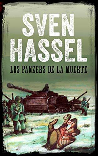 LOS PANZERS DE LA MUERTE: Edición española (Sven Hassel serie bélica) (Spanish