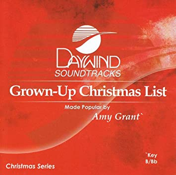 Made Popular By: Amy Grant - Grown-Up Christmas List ...