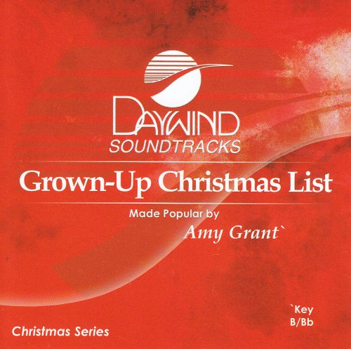 Grown-Up Christmas List [Accompaniment/Performance Track] - Amy Grant Accompaniment Tracks
