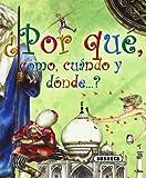 Por Que, Como, Cuando y Donde ... ?, Susaeta Publishing, Inc., Staff and Equipo Susaeta, 8467700734