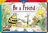 Be a Friend, Regina G. Burch, 1574718274