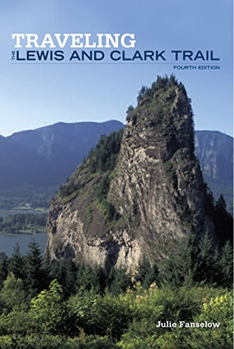 Traveling the Lewis and Clark Trail (Falcon Guide) ()