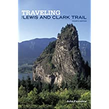 Traveling the Lewis and Clark Trail