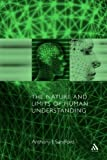 The Nature and Limits of Human Understanding, Sanford, A. J., 0567089460