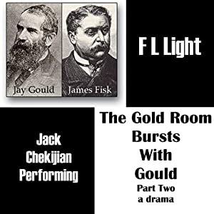 The Gold Room Bursts with Gould Audiobook
