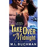 Take Over at Midnight (The Night Stalkers) by M. L. Buchman (2013-12-03)