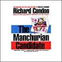 The Manchurian Candidate Audiobook by Richard Condon Narrated by Christopher Hurt