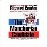 The Manchurian Candidate  | Richard Condon