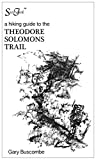 A Hiking Guide to the Theodore Solomons Trail
