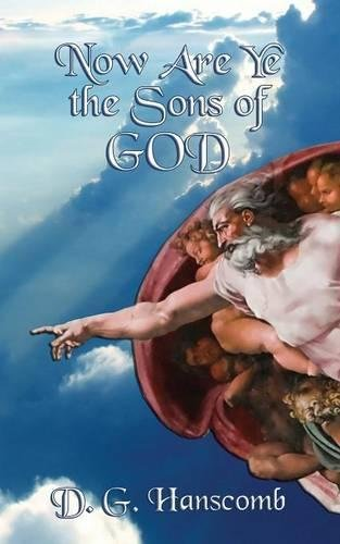 Now Are Ye the Sons of God ebook