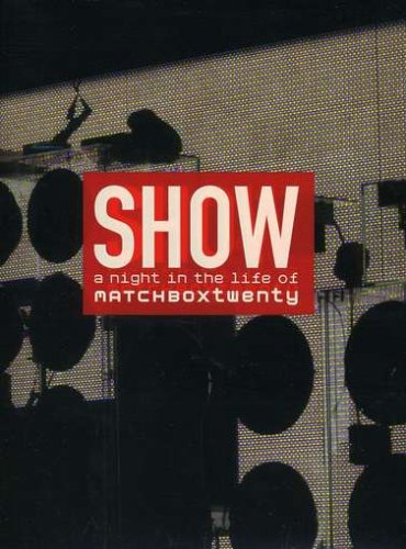 show-a-night-in-the-life-of-matchbox-twenty