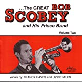The Great Bob Scobey and His Frisco Band, Vol. 2