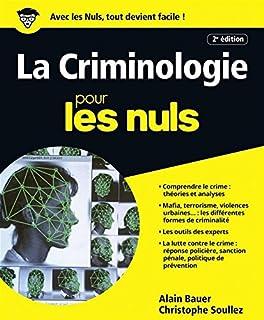 La criminologie pour les nuls, Bauer, Alain