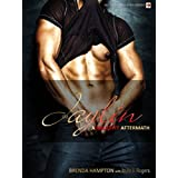 Jaylin: A Naughty Aftermath (The Naughty Series Book 8)