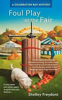Foul Play at the Fair (Celebration Bay Mystery Book 1) by [Freydont, Shelley]