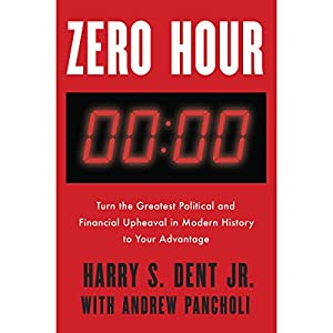by Harry S. Dent (Author), Andrew Pancholi (Author), John Lee (Narrator), Jonathan Todd Ross (Narrator), Penguin Audio (Publisher)  Buy new: $28.00$23.95