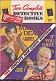 img - for TWO COMPLETE DETECTIVE BOOKS: No. 58, September, Sept. 1949 (