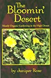Amazon / The Wright Book (Virginia City, NV.): The Bloomin Desert Mostly Organic Gardening in the High Desert (Juniper Rose)