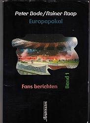 Fans berichten, Band 1: Europapokal