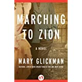 Marching to Zion: A Novel