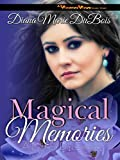 Magical Memories: An Exclusive Mothers Day Story (A Voodoo Vows Short Story)