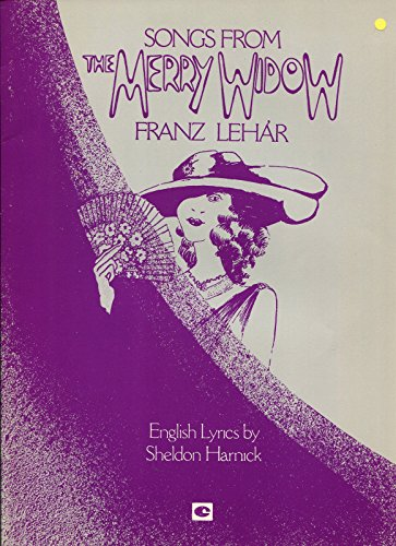 - Songs From The Merry Widow -Franz Lehar English - Sheldon Harnick Sheet Music