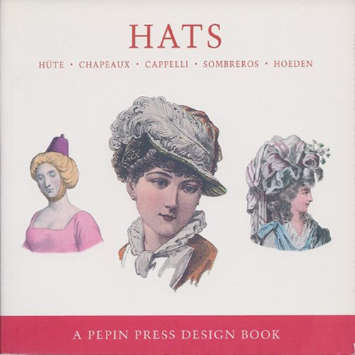 Hats: Hute, Chapeaux, Capelli, Sombreros, Hoeden