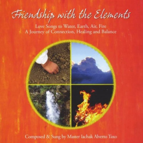 Friendship with the Elements: Love Songs to Water, Earth, Air, (Love American Water)