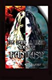The Dark and Light Sides of Fantasy, R. E. Taylor, 0992327415