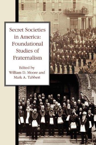 Secret Societies in America: Foundational Studies of Fraternalism PDF