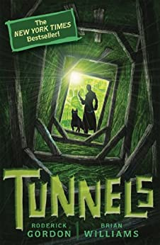 Tunnels #1: Tunnels by [Gordon, Roderick, Williams, Brian]