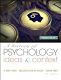 A History of Psychology, Brett D. King and Wayne Viney, 0205963048