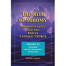The Rite of Sodomy - Volume III