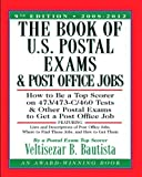 img - for By Veltisezar B. Bautista The Book of U.S. Postal Exams and Post Office Jobs: How to Be a Top Scorer on 473/473-C/460 Tests an (9th) [Paperback] book / textbook / text book