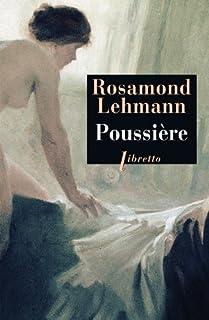 Poussière : roman, Lehmann, Rosamond