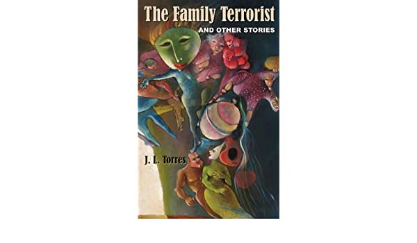 The Family Terrorist and Other Stories: Amazon.es: J. L. ...