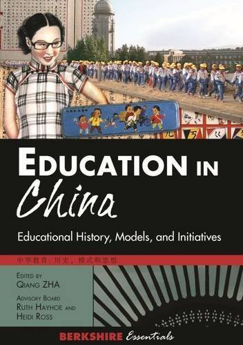Education in China: Educational History, Models, and Initiatives (Berkshire Essentials) by Qiang Zha (2013-06-14)