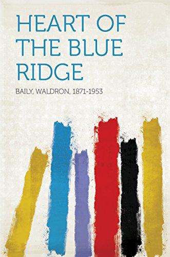 Heart of the Blue Ridge - Blue Baily