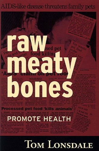 Raw Meaty Bones Promote Health (Training Lonsdale)