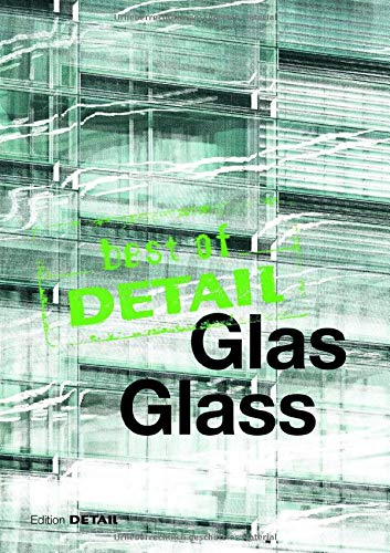 best of Detail: GLAS / best of Detail: GLASS (English and German Edition)