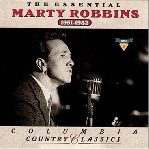 Essential Marty Robbins 1951-1982 by Sony