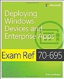 Exam Ref 70-695 Deploying Windows Devices and Enterprise Apps (MCSE), Svidergol, Brian, 0735698090