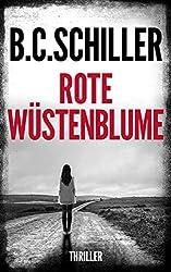 Rote Wüstenblume: Thriller (German Edition)
