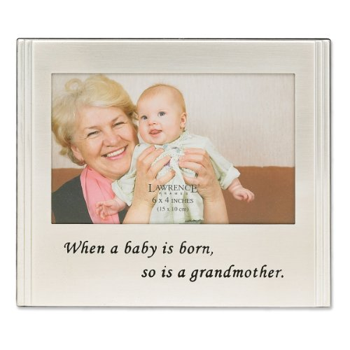 Silver Brushed Baby Frame (Lawrence Frames When a Baby is born so is a Grandmother Silver Plated 6x4 Picture Frame)