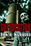 Suffocation (Breathers Book 1)