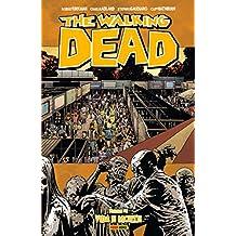 The Walking Dead. Vida e Morte - Volume 24