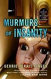 Murmurs of Insanity, Gerrie Ferris Finger, 1432828584