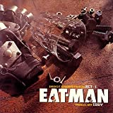 Eat-Man [Soundtrack].
